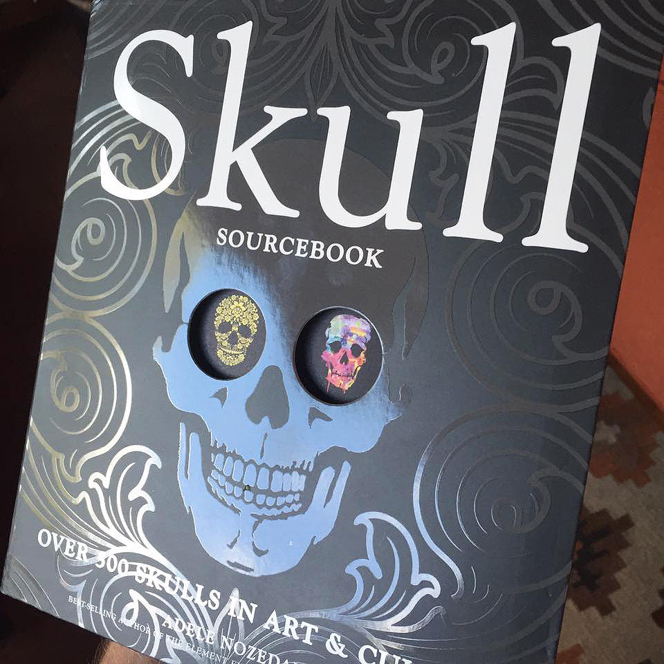 My Artwork Featured in Coffee Table Book - Skull Sourcebook - Over 500 Skulls in Art & Culture - by Adele Nozedar