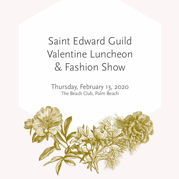 Saint Edward Guild Valentine Luncheon & Fashion Show