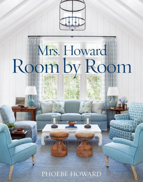 Mrs Howard, Room by Room
