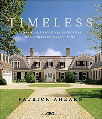 Timeless-Classic American Architecture for Contemporary Living