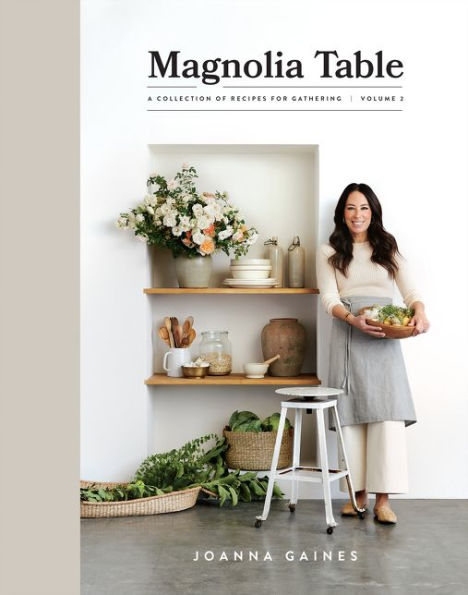 Magnolia Table, Vol 2: A Collection of Recipes for Gathering