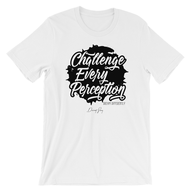 Unisex Challenge Every Perception Short Sleeve T-shirt - Deviant Sway