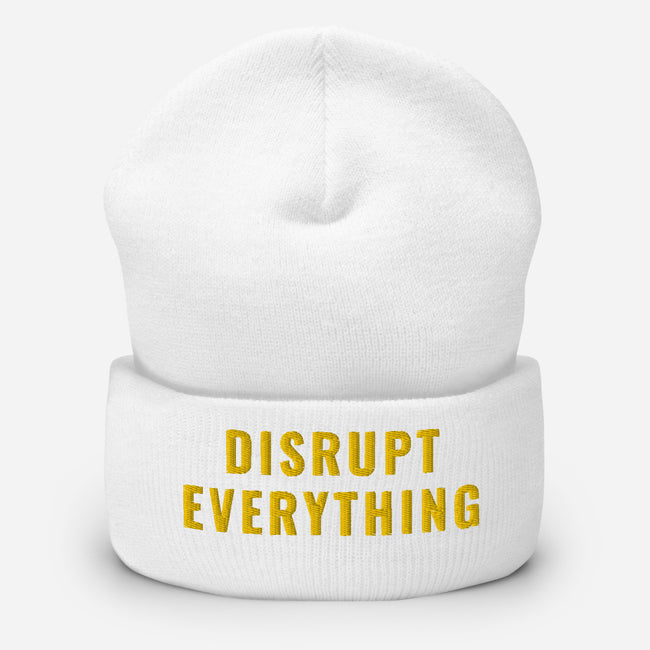Disrupt Everything Cuffed Beanie