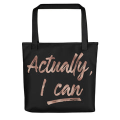 Deviant Sway Actually I Can Tote bag