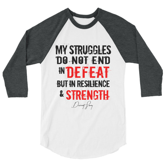 Struggles Do Not End in Defeat 3/4 sleeve raglan shirt - Deviant Sway