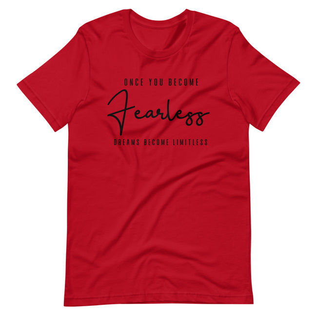 Women's Once You Become Fearless short sleeve T-Shirt