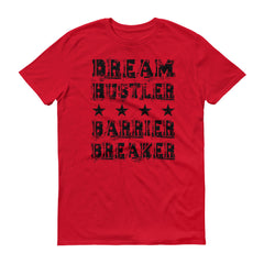 Men's Dream Hustler Barrier Breaker short sleeve t-shirt