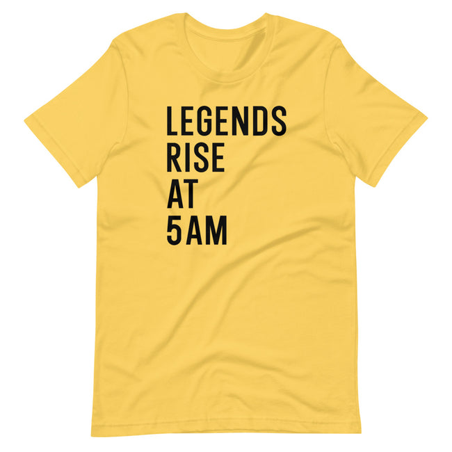Unisex Legends Rise at 5AM short sleeve T-Shirt