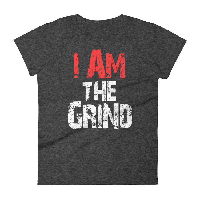 Women's I AM the Grind short sleeve t-shirt - Deviant Sway