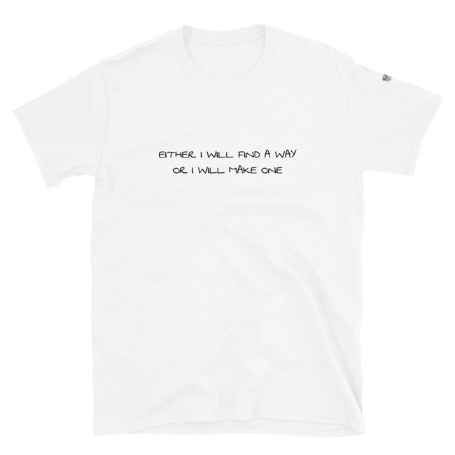 Unisex I Will Find a Way short-sleeve t-shirt - Deviant Sway