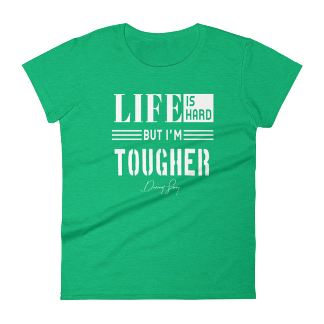 Women's Life is Hard But I'm Tougher short sleeve t-shirt - Deviant Sway