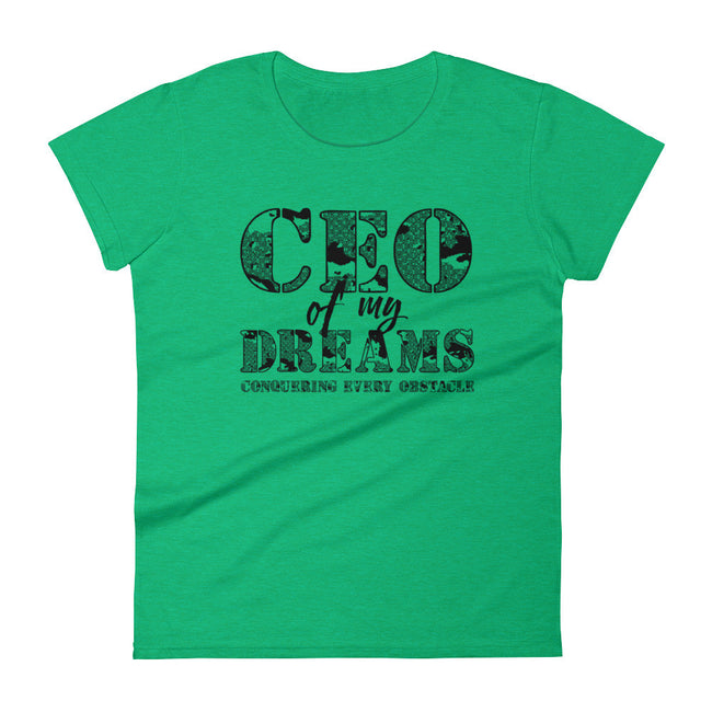 Women's CEO of My Dreams short sleeve t-shirt - Deviant Sway