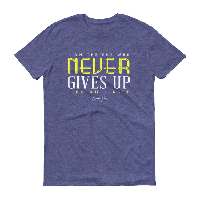 Men's I Am the One That Never Gives Up short sleeve t-shirt - Deviant Sway