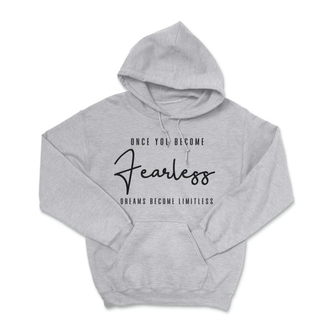 Once You Become Fearless Pullover Hoodie