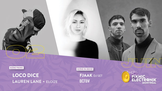 Piknic Électronik MTL #4: Loco Dice, Lauren Lane / FJAAK - Dimanche 2 juin (SOLD-OUT)
