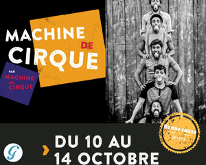 Machine de Cirque - La Tohu