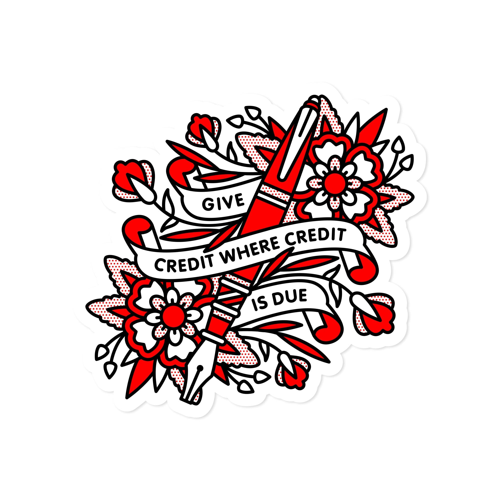 "Product image. Sticker depicts a pen surrounded by flowers and banners. Banner reads ""Give credit where credit is due""."