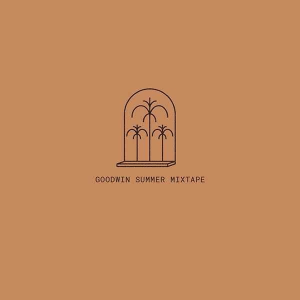 Goodwin Summer '18 Mixtape