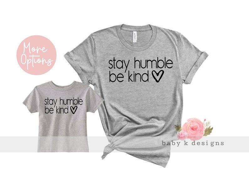 Stay Humble Be Kind - Set of 2