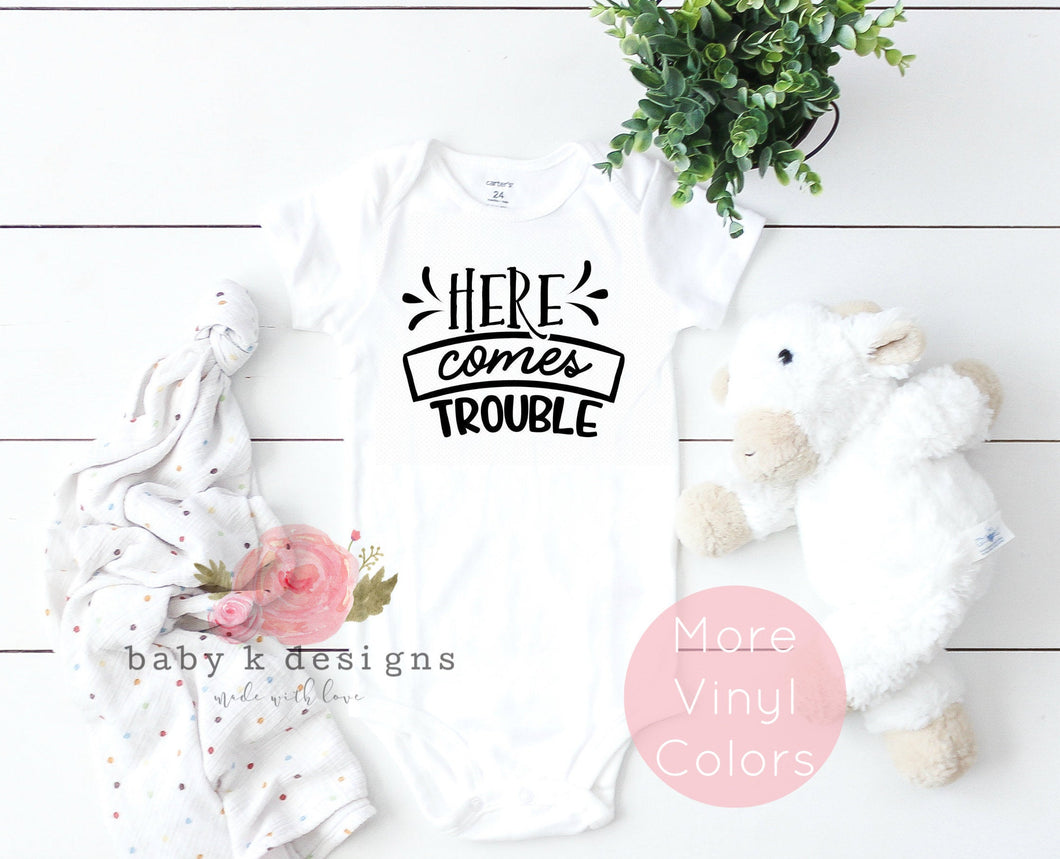 Here Comes Trouble Onesie