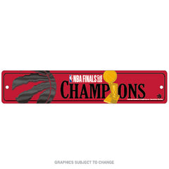 Raptors 2019 NBA Champs Street Sign