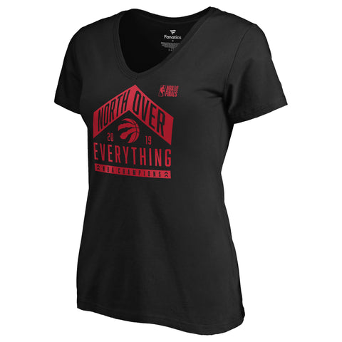 Raptors Fanatics Ladies 2019 NBA Champs North Over Everything Tee