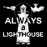 Always A Lighthouse