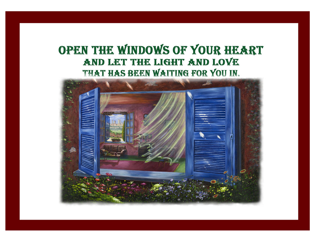 Greeting Card Plaque - Open the Windows of Your Heart