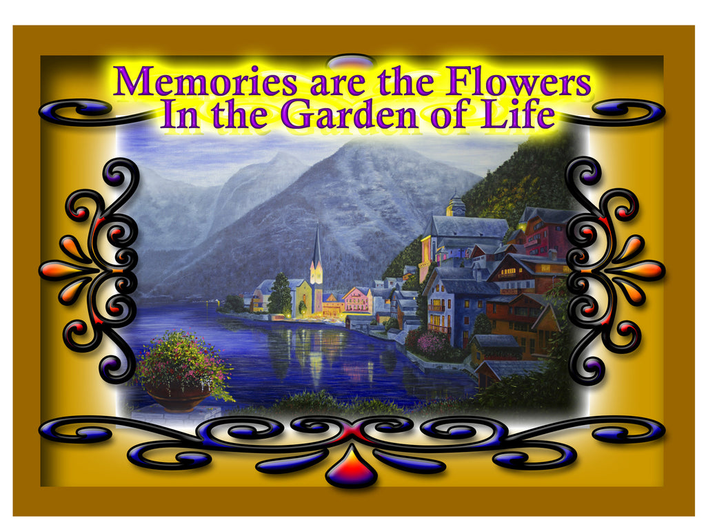 Greeting Card Plaque - Memories are the Flowers in the Garden of Life