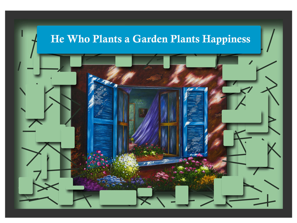 Greeting Card Plaque - He Who Plants a Garden Plants Happiness