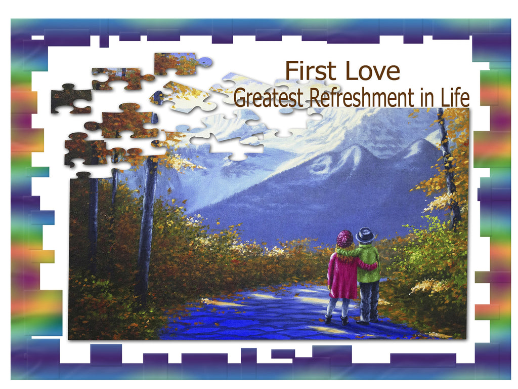 Greeting Card Plaque -  First Love Greatest Refreshment in Life