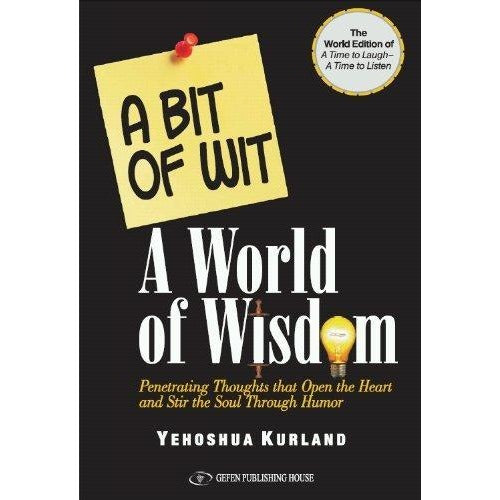 A Bit of Wit-A World of Wisdom