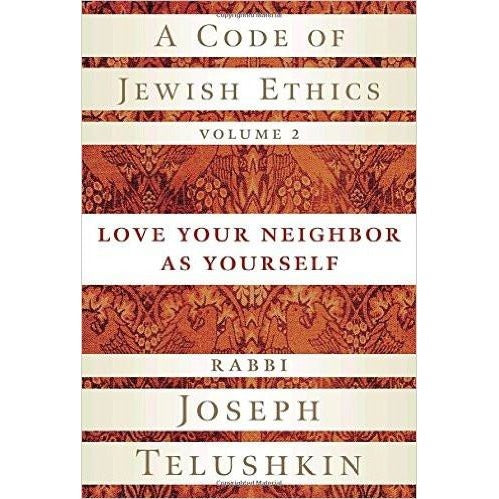 A Code Of Jewish Ethics Volume 2