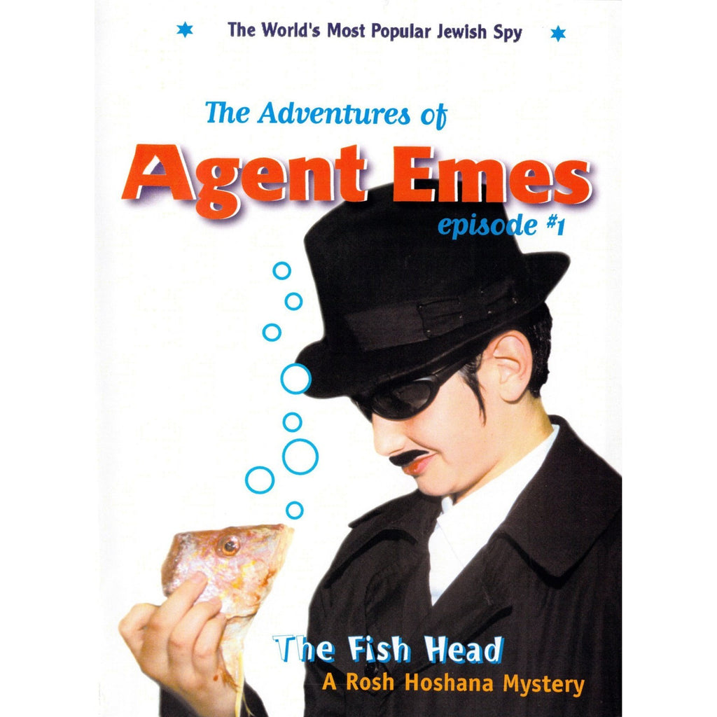 The Adventures of Agent Emes Volume 1: The Fish Head