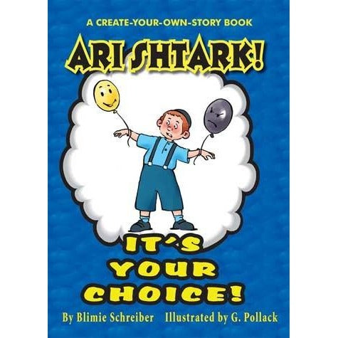 Ari Shtark! Its Your Choice