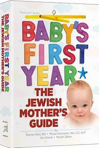 Baby's First Year - The Jewish Mother's Guide