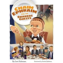 Chaim Ephraim And The Shabbos Guests