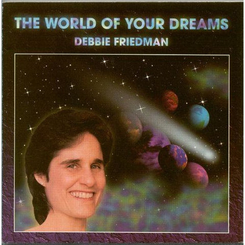 Debbie Friedman World Of Your Dreams
