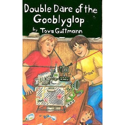 Double Dare Of The Gooblyglop