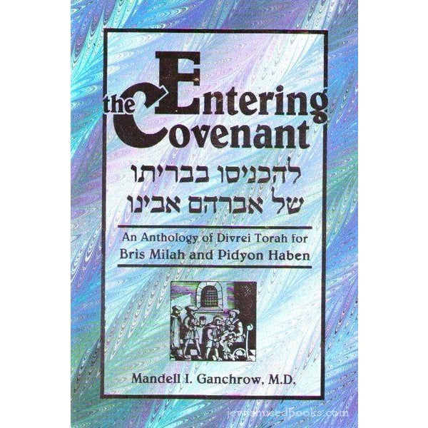 Entering The Covenant - Bris Milah