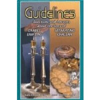 Guidelines to Candle Lighting & Separating Challah