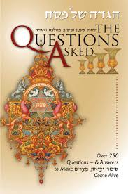 The Questions Asked Haggadah