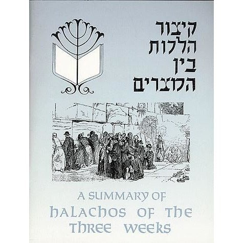 Halachos Of The Three Weeks