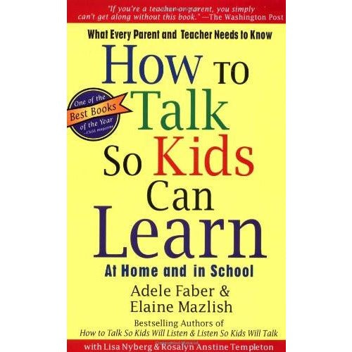 How To Talk So Kids Will Learn