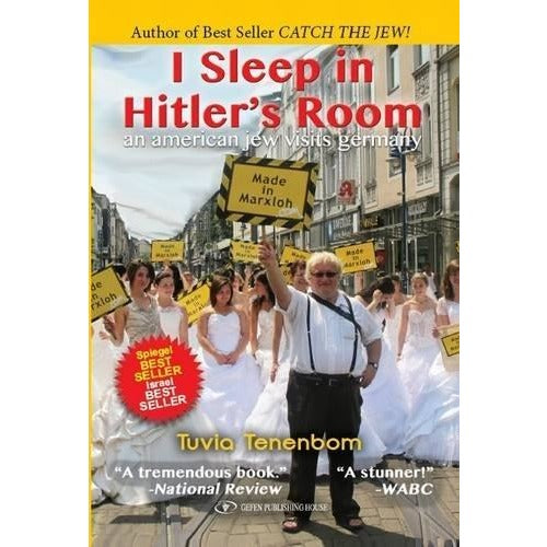 I Sleep in Hitler's Room