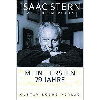 Isaac Stern First 79 Years