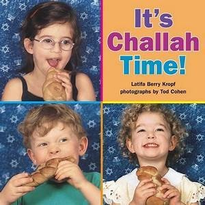 It's Challah Time