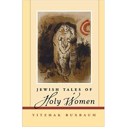 Jewish Tales Of Holy Women