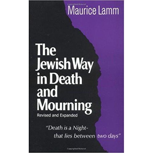 Jewish Way In Death & Mourning