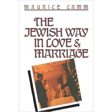 Jewish Way In Love & Marriage